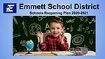 Emmett School District Reopening Plan