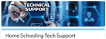 A graphic that states Technical Support for Home Schooling